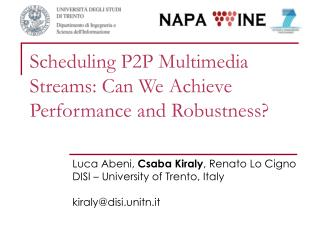 Scheduling P2P Multimedia Streams: Can We Achieve Performance and Robustness?