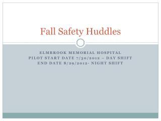 Fall Safety Huddles