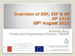 Overview of ERF, EIF & RF   AP 2012 29 th  August 2013