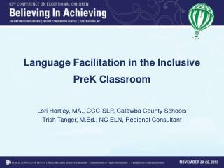 Language Facilitation in the Inclusive PreK Classroom