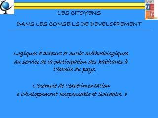 LES CITOYENS DANS LES CONSEILS DE DEVELOPPEMENT