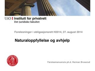 Forelesninger i obligasjonsrett H2014, 27. august 2014