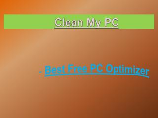 Clean My PC Through Best Free PC Optimizer