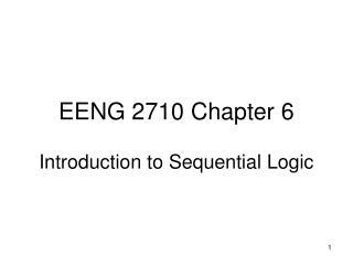 EENG 2710 Chapter 6