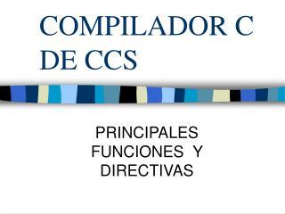 COMPILADOR C DE CCS
