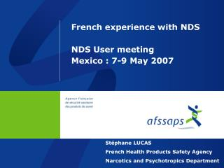 French experience with NDS NDS User meeting Mexico : 7-9 May 2007