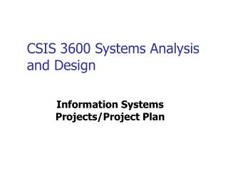 CSIS 3600 Systems Analysis and Design
