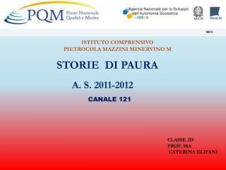 STORIE  DI PAURA   A. S. 2011-2012