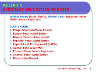 KULIAH 5 EFFICIENT SECURITIES MARKETS