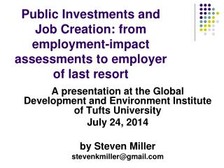Public Investments and Job Creation: from employment-impact assessments to employer of last resort