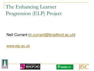 The Enhancing Learner  Progression (ELP) Project