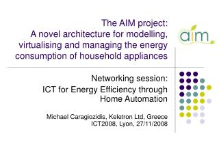 Networking session: ICT for Energy Efficiency through Home Automation