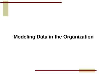 Modeling Data in the Organization