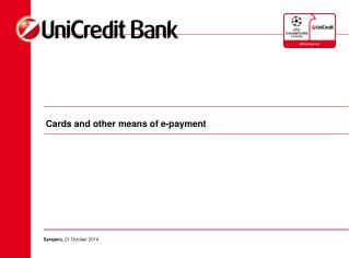 Cards and other means of e-payment