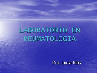 LABORATORIO EN REUMATOLOGIA