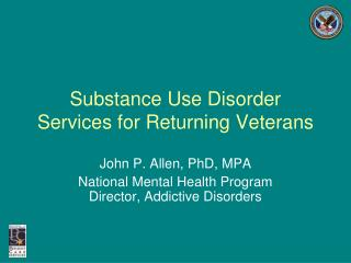 Substance Use Disorder Services for Returning Veterans