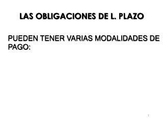 LAS OBLIGACIONES DE L.  PLAZO