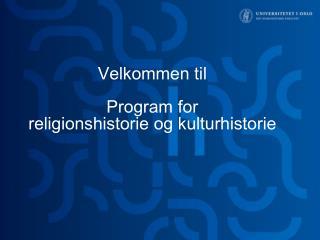 Velkommen til Program for  religionshistorie og kulturhistorie