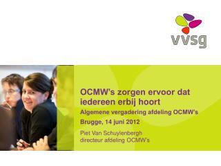 Piet Van Schuylenbergh directeur afdeling OCMW's