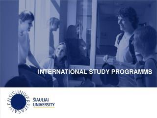 INTERNATIONAL STUDY PROGRAMMS