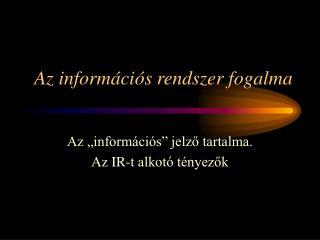Az információs rendszer fogalma