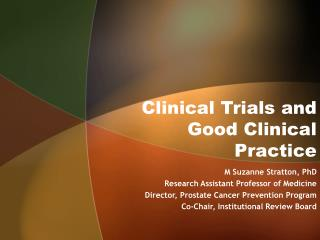 Clinical Trials and Good Clinical Practice