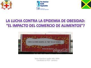 """La lucha contra la epidemia de obesidad: """"el impacto del comercio de alimentos""""?"""