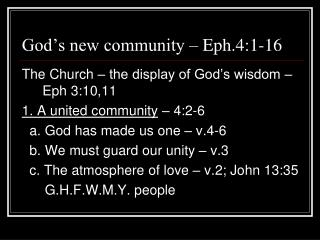 God's new community – Eph.4:1-16