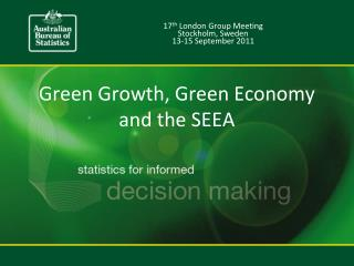 Green Growth, Green Economy and the SEEA
