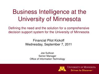 Business Intelligence at the University of Minnesota