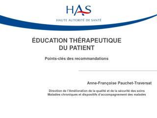 �DUCATION TH�RAPEUTIQUE  DU PATIENT Points-cl�s des recommandations