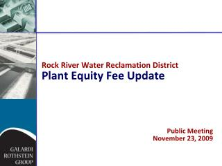 Rock River Water Reclamation District Plant Equity Fee Update