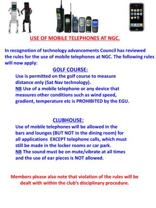 USE OF MOBILE TELEPHONES AT NGC.