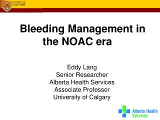 Bleeding Management in the NOAC era
