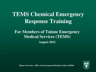 TEMS Chemical Emergency Response Training
