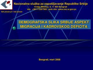 DEMOGRAFSKA SLIKA SRBIJE ASPEKT MIGRACIJA I KADROVSKOG DEFICITA