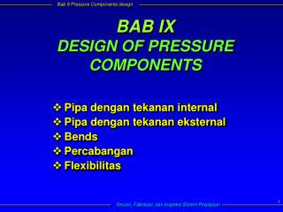 BAB IX DESIGN OF PRESSURE COMPONENTS
