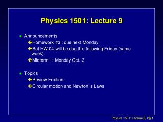 Physics 1501: Lecture 9
