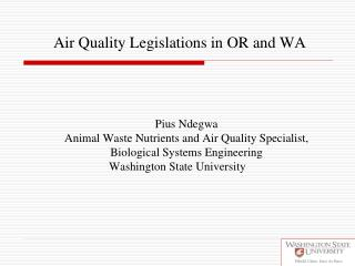 Air Quality Legislations in OR and WA