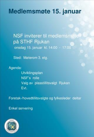 Medlemsmøte 15. januar