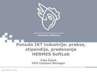 Ponuda IKT industrije: prakse, stipendije, predavanja HERMES SoftLab