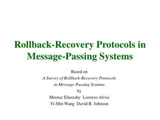 Rollback-Recovery Protocols in Message-Passing Systems