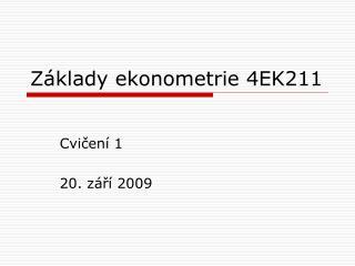 Základy ekonometrie 4EK211