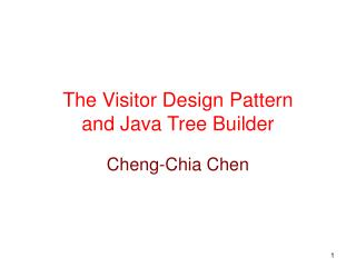 The Visitor Design Pattern and Java Tree Builder