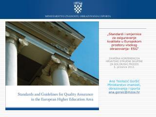 �Standardi i smjernice za osiguravanje kvalitete u Europskom prostoru visokog obrazovanja- ESG �