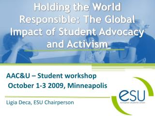 Holding the World Responsible: The Global Impact of Student Advocacy and Activism