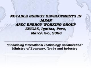 """Enhancing International Technology Collaboration"" Ministry of Economy, Trade and Industry"