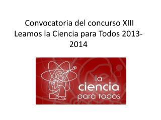 Convocatoria del concurso XIII  Leamos la Ciencia para Todos 2013-2014