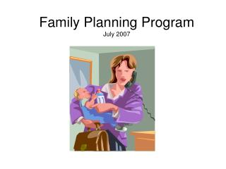 Family Planning Program July 2007