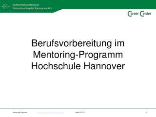 Berufsvorbereitung im  Mentoring-Programm  Hochschule Hannover
